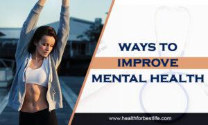 Ways to improve mental health